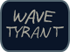 Wave Tyrant Archives